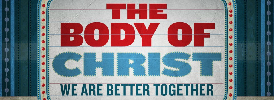 body-of-christ-better-together